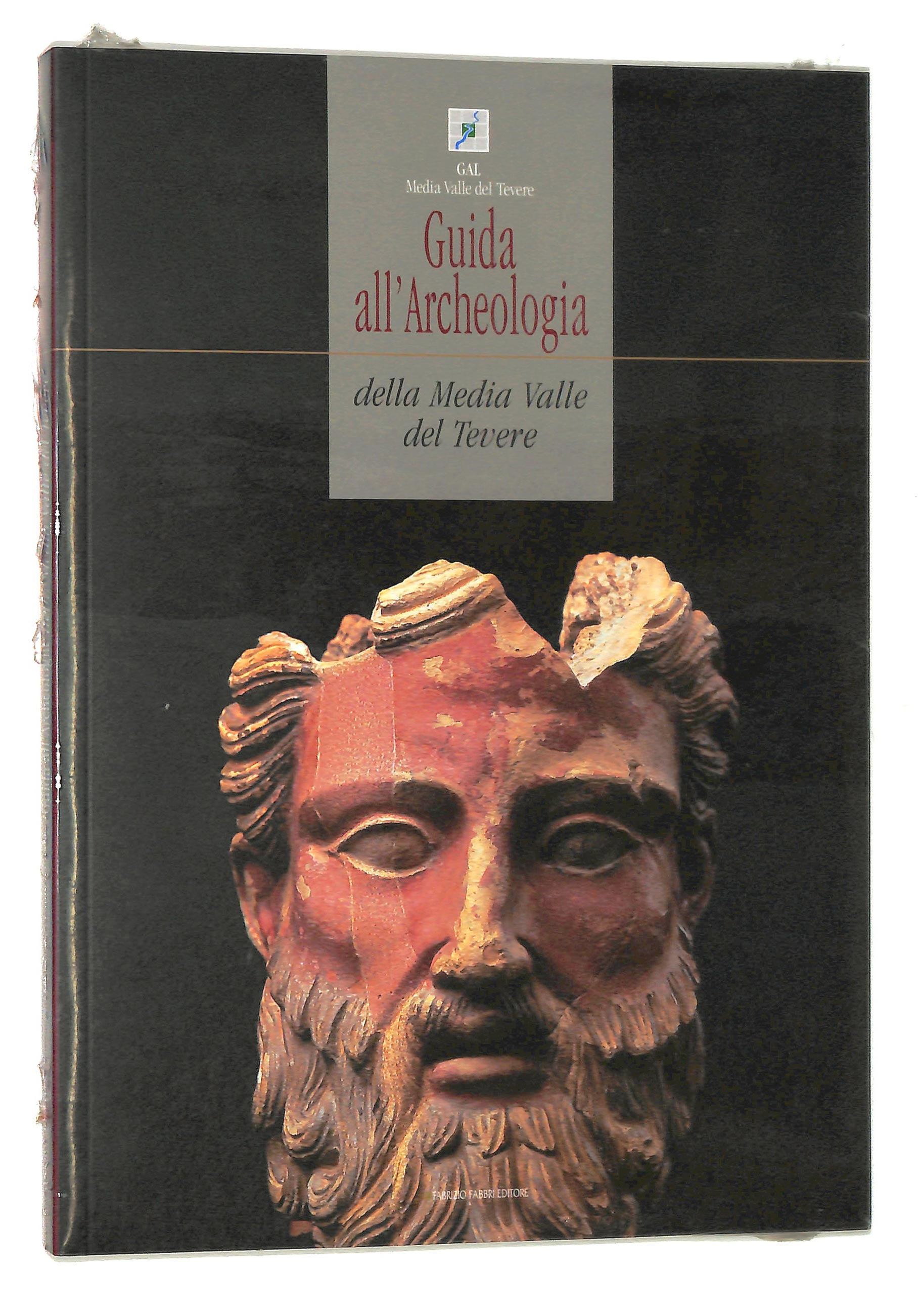 Guida all'Archeologia della Media Valle del Tevere. Guide To The Archeology Of Central Tiber Valley